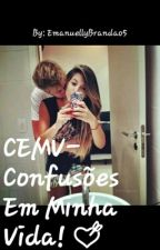 Confusões em minha vida! by emanuellybrandao5