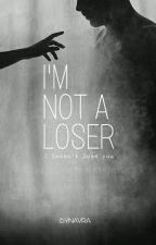 I'm Not A Loser (Daehyun) by bynavra
