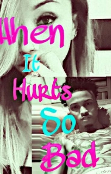 When It Hurts So Bad (August Alsina)