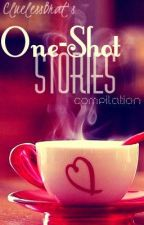 One-Shot Stories Compilation by CluelessBrat