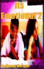 Its Emotional 2 by MonMon_x