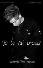 'je te l'ai promis' | l.h (Tome 2) by Laugh0fsunshine