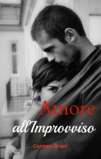Amore All'Improvviso by CarmenBruni