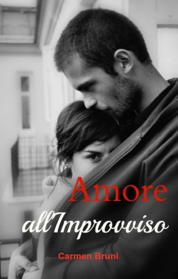 Amore All'Improvviso