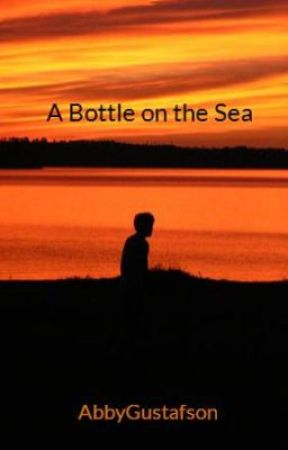 A Bottle on the Sea by AbbyGustafson