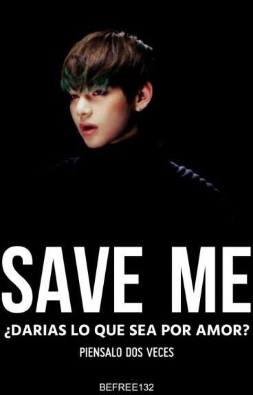 SAVE ME (Taehyung)