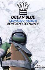 Ocean Blue: Hamato Leonardo Boyfriend Scenarios by TMNT-Queen