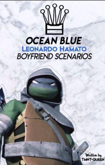 Ocean Blue: Hamato Leonardo Boyfriend Scenarios