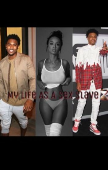 My Life as A Sex Slave | A Trey Songz and August Alsina Fan Flick