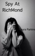 A spy at Richmond by hungergamesfantasy