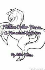Million Dollar Horse by LillieKat15