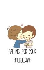 falling for your hallelujah // l.s. by 18STYLES