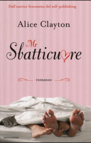 Mr. Sbatticuore - Alice Clyton