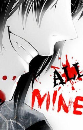 Aʟʟ Mɪɴe~[Various Yandere!Anime One-Shots] - Don't