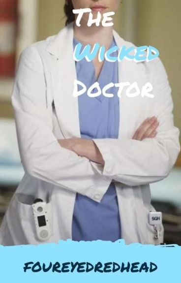 My Wicked Doctor