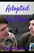 Adopted by Phan by SaaraIsAnAuthor