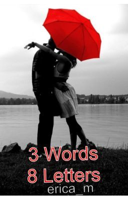 three words eight letters 3 words 8 letters wattpad 25288 | 4087761 256 k9834