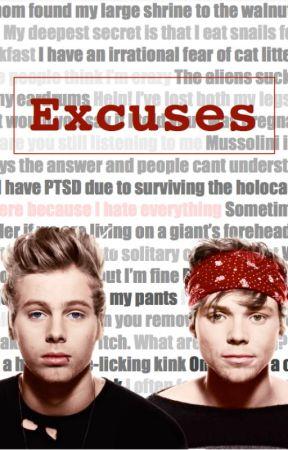Excuses // Lashton AU by EveTheOhSoAverage