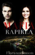 MAFIA- Răpirea // Volumul  I // by FloranceBooom