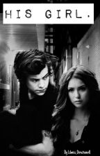 His girl.     - Dark Harry Styles by lilmiss_directionerX