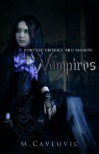 Contest Entries and Shorts: Vampires by Queen_Raiden