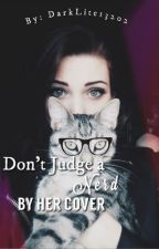 Don't Judge a Nerd by her Cover  by DarkLite13202