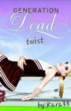 generation dead (twist) by kara33