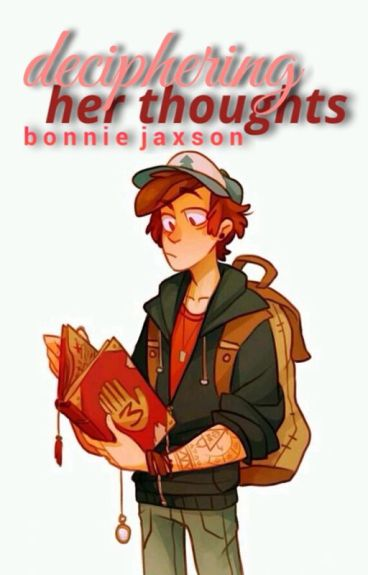 Deciphering Her Thoughts (Dipper x Reader)