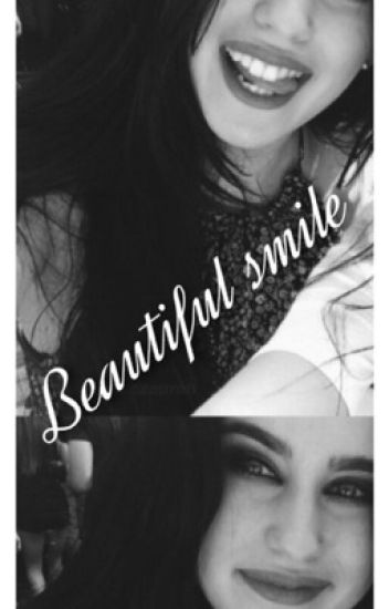 Beautiful smile ( Lauren Jauregui y tu )