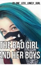 The bad girl and her boys (boyxgirlxboy) by One_Less_Lonely_Gurl