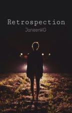 Retrospection (Luke H.- Sequel to Amnesia) by JaneenKG