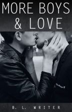 More Boys & Love (Gay Romance) by BLwriter