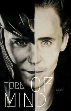 Turn of Mind (A Loki Fanfic) by NoorTalib