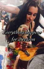 Everything happens for a reason (Lauren/You) by JaureguiBieber97