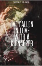I've Fallen in Love With a Kidnapper(boyxboy) by The-Joker-