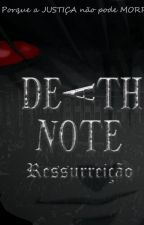 Death Note: Ressurreição by Goldfield
