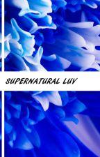 Supernatural Luv by Bulletproof88