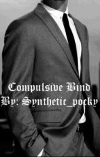 Compulsive Bind (boyxboy) by synthetic_pocky