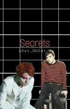Secrets. by L0st__Gh0st