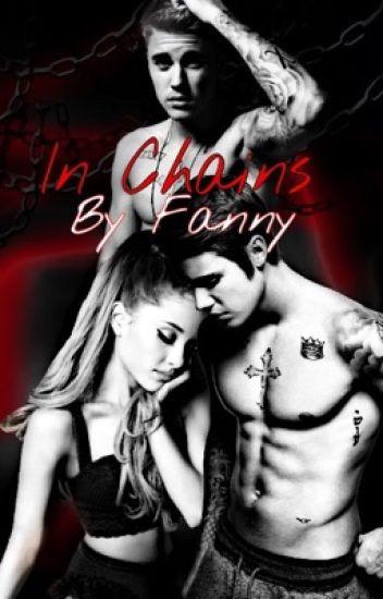 In Chains (Jason McCann &Justin Bieber FanFiction)