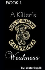 A Killer's Weakness (*Book 1*) by WaterBug28