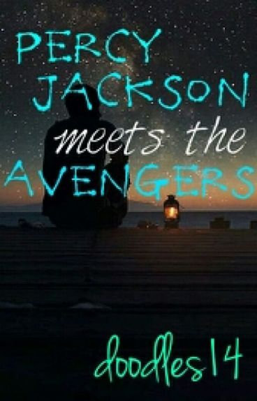 Percy Jackson Meet the Avengers