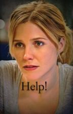 Help! (Chicago PD Fanfiction) by miss_Erin_Lindsay