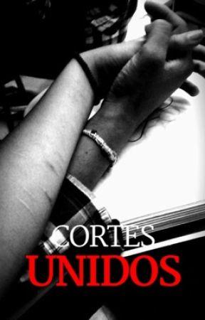 Cortes unidos [Libro #1] by JCRincon