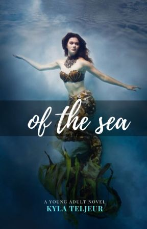 Of the Sea by kylateljeur