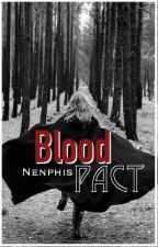 Blood Pact: The Embrace by Nenphis