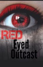 Red Eyed Outcast by Hailst0rm99