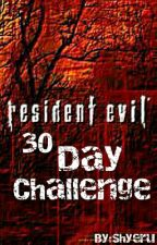 Resident Evil ~ 30 Day Challenge ~ by Shyerue