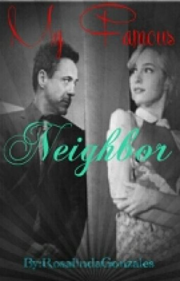 My Famous Neighbor(Robert Downey jr fanfic)