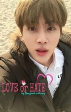 Love or Hate by BangtanLuvArmy